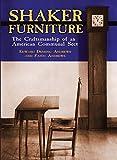 Shaker Furniture (Craftsmanship of an American Communal Sect)