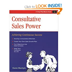 Crisp: Consultative Sales Power: Achieving Continuous Success (Fifty-Minute Series)