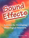 Sound Effects: Activities for Developing Phonological Awareness