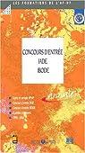 Concours d'entr�e aux ecoles iade/ibode - sujets et corriges 1997-2000 par Publique-HP
