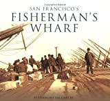 San Francisco's Fisherman's Wharf (CA) (Images of America)