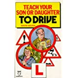 Teach Your Son or Daughter to Drive (Paperfronts)by David Hough
