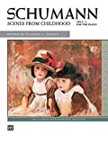 Scenes From Childhood (Alfred Masterwork Edition) (0739000691) by Schumann, Robert
