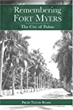 img - for Remembering Fort Myers: The City of Palms book / textbook / text book
