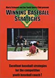 Baseball Coaching:Winning Baseball Strategies