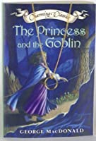 The Princess and the Goblin (Charming Classics)