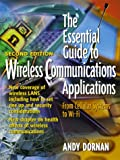 The Essential Guide to Wireless Communications Applications (2nd Edition)