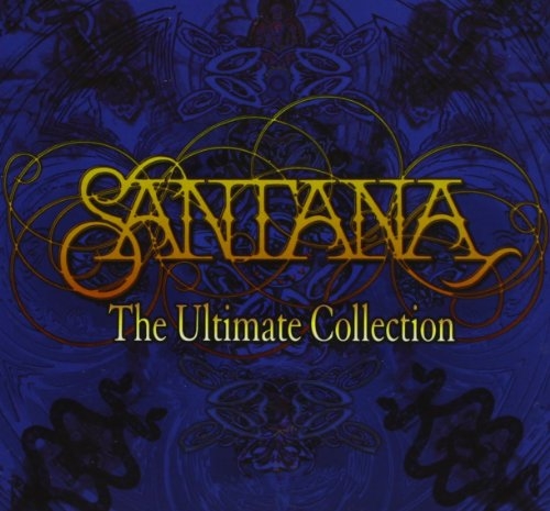 Carlos Santana - The Ultimate Collection - Zortam Music