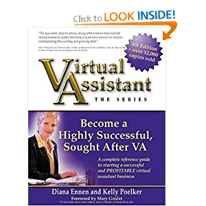 Virtual Assistant - The Series: Become a Highly Successful, Sought After VA Kelly Poelker and Diana Ennen