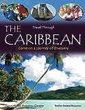 Travel Through: The Caribbean (Qeb Travel Through) (1420682881) by Teacher Created Resources