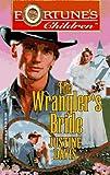 The Wrangler's Bride Justine Davis