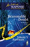 Reasonable Doubt (The Mahoney Sisters, Book 1) (Steeple Hill Love Inspired Suspense #4)