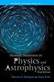 img - for Massive Neutrinos in Physics and Astrophysics, Third Edition (World Scientific Lecture Notes in Physics, Vol. 72) book / textbook / text book