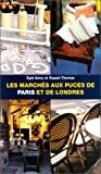 img - for Les march s aux puces de Paris book / textbook / text book