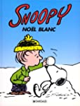 Snoopy, tome 17 : No�l blanc