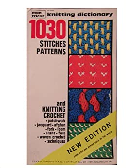 Mon Tricot Knitting Dictionary: 1030 Stitches Patterns *New Edition*: Amazon....