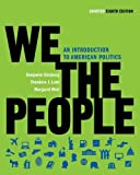 img - for We the People: An Introduction to American Politics (Shorter Eighth Edition (without policy chapters)) (Edition Shorter Eighth Editi) by Ginsberg, Benjamin, Lowi, Theodore J., Weir, Margaret [Paperback(2010  ] book / textbook / text book
