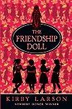 The Friendship Doll (Larson, Kirby) (0385906676) by Larson, Kirby