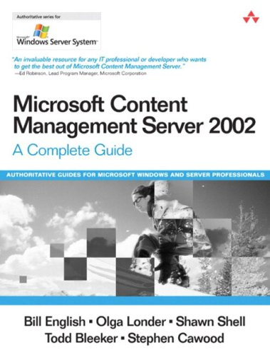 Microsoft Content Management Server 2002: A Complete Guide