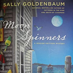 Moon Spinners: A Seaside Knitters Mystery | [Sally Goldenbaum]