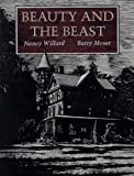 Beauty and the Beast (0152060529) by Willard, Nancy