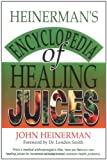 Heinermans Encyclopedia of Healing Juices