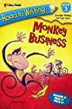Monkey Business (Road to Writing) (030745407X) by Albee, Sarah
