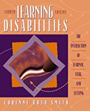 Learning Disabilities The Interaction of Students and their Environments by Smith