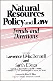 Natural Resources Policy and Law: Trends And Directions
