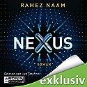 Nexus: Das Internet im Kopf (Nexus-Trilogie 1) Hörbuch von Ramez Naam Gesprochen von: Uve Teschner