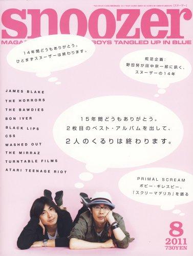 snoozer (スヌーザー) 2011年 08月号 [雑誌]