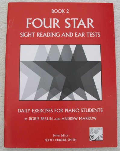 Four Star Sight Reading and Ear Tests: Daily Exercises for Piano Students, Book 2 PDF