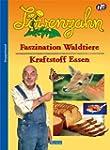 Löwenzahn - Faszination Waldtiere /Kr...