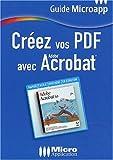 echange, troc Marina Raffaud - Créez vos PDF avec Acrobat, numéro 21