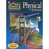 Holt Science & Technology:  Physical Science ~ Holt Rinehart Winston