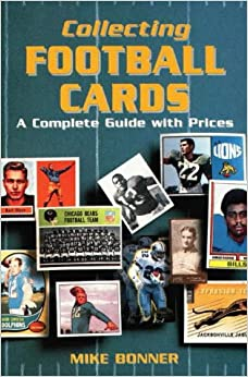 collecting football cards a complete guide with prices