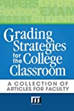 img - for Grading Strategies for the College Classroom: A collection of articles for faculty book / textbook / text book