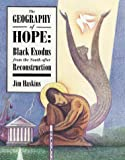 Geography Of Hope:Black Exodus (0761303235) by Haskins, Jim