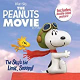 img - for The Sky's the Limit, Snoopy! (Peanuts Movie) book / textbook / text book
