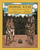 Popol Vuh: A Sacred Book of the Maya [Paperback] [2009] First Trade Paper Edition Ed. Victor Montejo, Luis Garay, David Unger