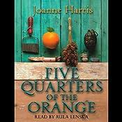 Five Quarters of the Orange | [Joanne Harris]