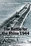 The Battle for the Rhine 1944: Arnhem...