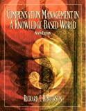 Compensation Management: in a Knowledge-Based World (9th Edition) (0130081159) by Henderson, Richard I.