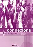 echange, troc Regine Merieux - Connexions 3 : Guide pédagogique