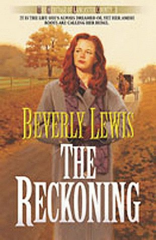 The Reckoning (Heritage of Lancaster County), Beverly Lewis
