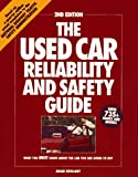The Used Car Reliability and Safety Guide