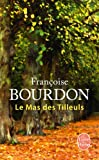 img - for Le Mas Des Tilleuls (Litterature & Documents) (French Edition) book / textbook / text book