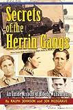 Secrets of the Herrin Gangs (0970798490) by Ralph Johnson