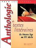 echange, troc Alluin - Anthologie de textes littéraires : du Moyen-Age au XXe siècle