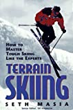 img - for Terrain Skiing: How to Master Tough Skiing Like the Experts book / textbook / text book